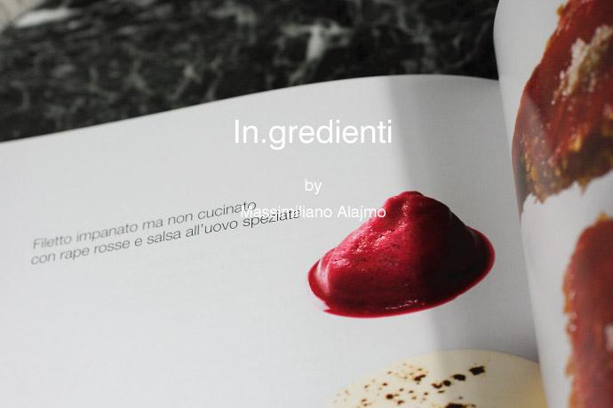 レシピ本 Ingredienti  レ・カランドレのシェフ・マッシミリアーノ・アライモ著 (Recipe Book by Alajmo of Le calandre)