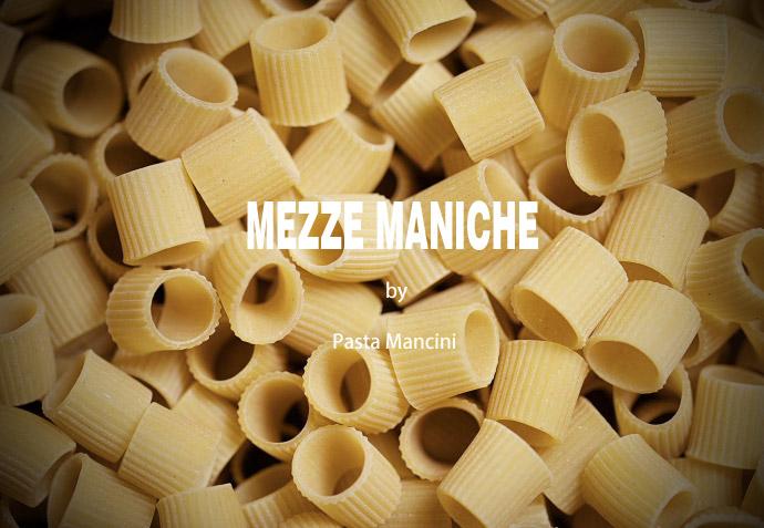 メッツェマニケ パスタマンチーニ社 イタリア産 (Italian Mezze Maniche by Pasta Mancini) タイトル