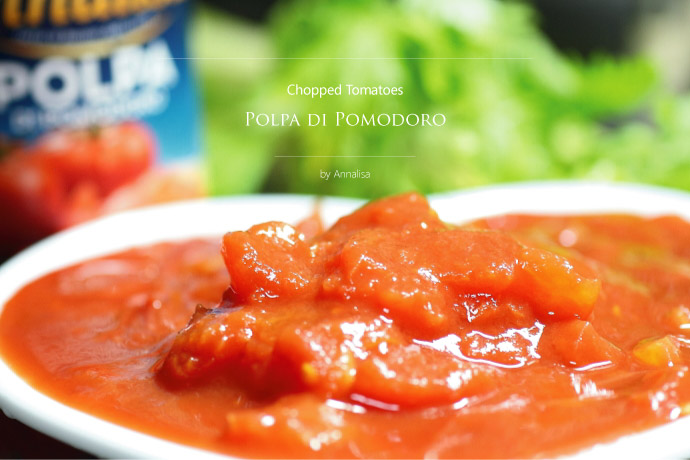 皮むきトマトのざく切り トマトソース アナリサ社 イタリア産 (Italian Chopped tomato sauce by Annalisa)